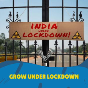 Grow Under lockdown